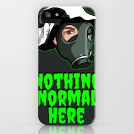 """Show your support """"Nothing Normal Here Logo"""" iPhone Case"""