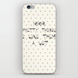 Mmm, pretty things ~ Polka Dots ~ poster ~ typography ~ illistration iPhone Skin