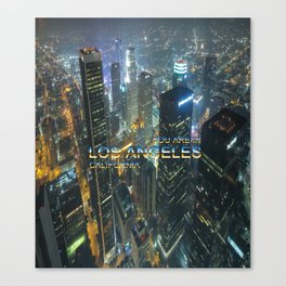 TimeLAX: You are in Los Angeles California Canvas Print