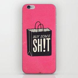 Buy Some SH!T iPhone Skin