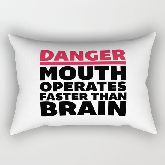Mouth Faster Than Brain Funny Quote Rectangular Pillow