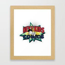 HEY!! KIDS COMICS Framed Art Print