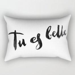 Tu est belle Rectangular Pillow