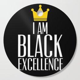 I am Black Excellence Cutting Board