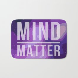 Mind Over Matter Bath Mat