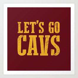 Let's Go CAVS NBA Design Art Print