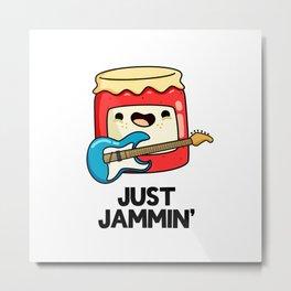 Just Jammin Cute Music Jam Pun Metal Print