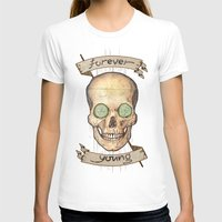 forever young T-shirts featuring Forever young by Glutamat Studio