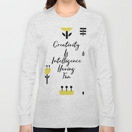 Black and Yellow Cute Saying - Creativity is Intelligence Having Fun Long Sleeve T-shirt