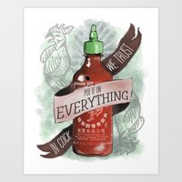 sriracha Art Prints featuring An Ode To Sriracha by Drunk Girl Designs