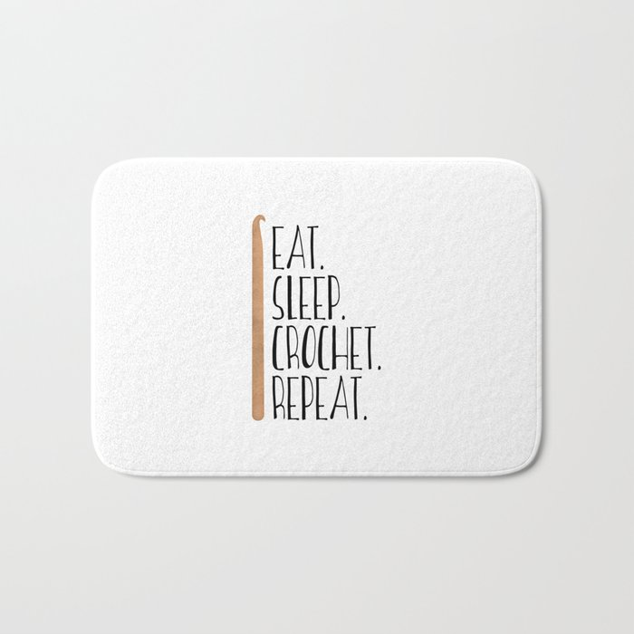 Eat Sleep Crochet Repeat Bath Mat
