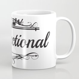 Dysfunctional#2 Coffee Mug