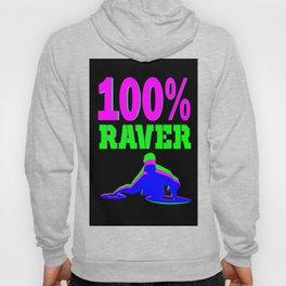 100% RAVER Hoody