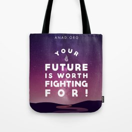 Your Future Is Worth Fighting For! Tote Bag