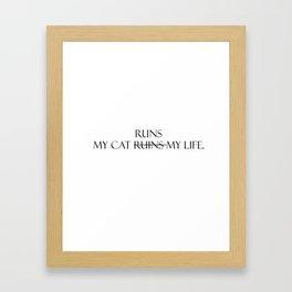 My cat runs... Framed Art Print