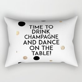 Champagne Quote,Celebrate Life,Happy Birthday,Friends Gift,Wedding,Anniversary,Wall Art,Home Art Rectangular Pillow