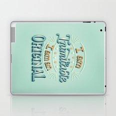 I am an original Laptop & iPad Skin