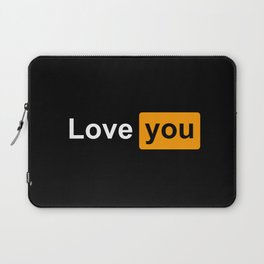 Love you Laptop Sleeve