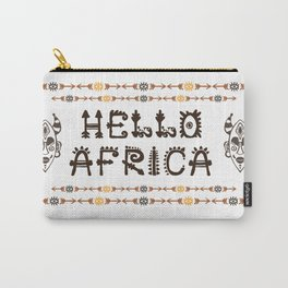 Hello Africa!  with Tribal mask Carry-All Pouch