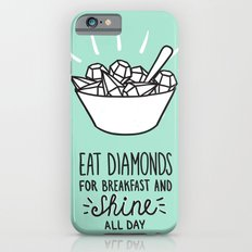 Diamonds quote Slim Case iPhone 6