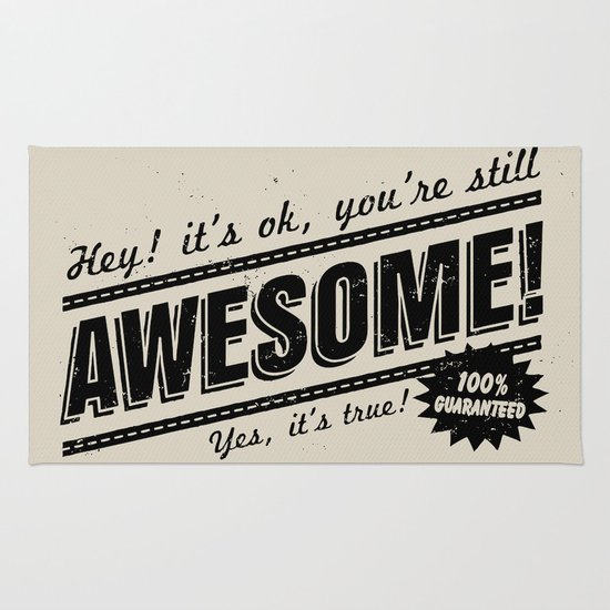 be awesome Rug
