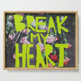 Break My Heart Serving Tray