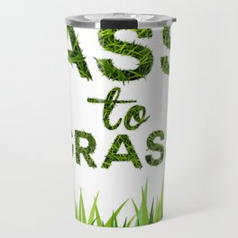 Ass to Grass Travel Mug