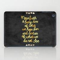 faith iPad Cases featuring Faith  by Perrin Le Feuvre