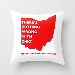 Nothing Wrong in Ohio Throw Pillow