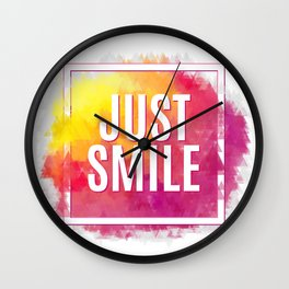 Just Smile motivation square watercolor stroke poster. Text lettering of an inspirational saying. Qu Wall Clock