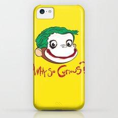 Why So Curious? Slim Case iPhone 5c