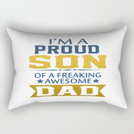 Proud Son Of A Freaking Awesome Dad Rectangular Pillow