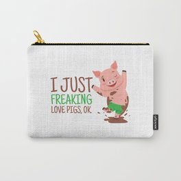 I Just Freaking Love Pigs | Pink Piglet Oink Carry-All Pouch