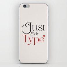 Just My Type iPhone Skin