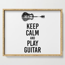 Keep Calm And Play Guitar funny musician gift Serving Tray