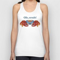 crab Tank Tops featuring Oh, Crab! by ArtLovePassion