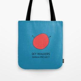 SKY WALKERS by ISHISHA PROJECT Tote Bag