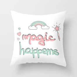 cute hand drawn lettering magic happens with magic wand, rainbow and hearts Throw Pillow