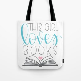 This Girl Loves Books Tote Bag