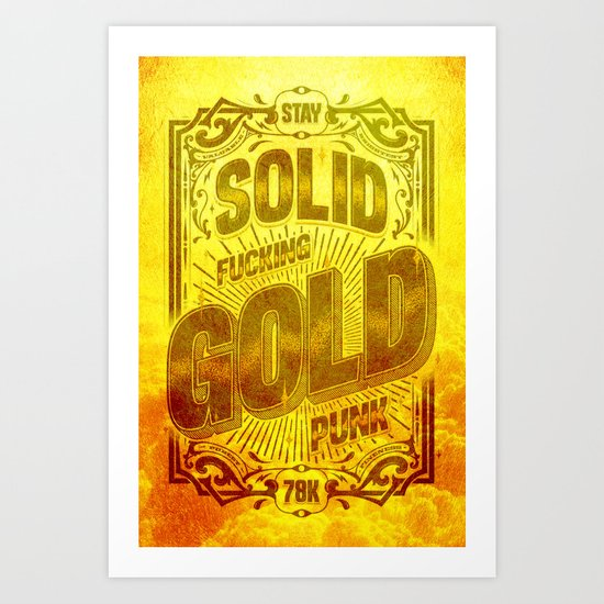 Stay Solid Gold Art Print