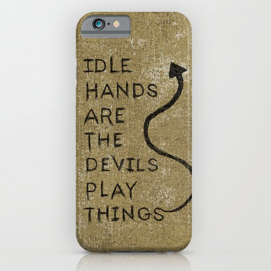Idle Hands iPhone & iPod Case