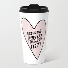 Bring me coffee and tell me I'm pretty - hand drawn heart Travel Mug
