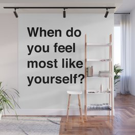 Most Like Yourself Wall Mural