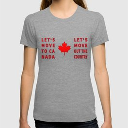 Let's Move To Canada - Flag Typography T-shirt