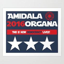 Amidala Organa Campaign Poster  Art Print