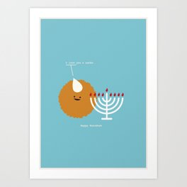 I Love You a Latke. Happy Hanukkah Art Print