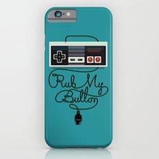 Rub My Button iPhone 6s Slim Case