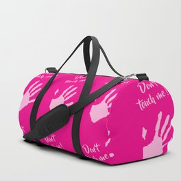 Don't touch me! Duffle Bag