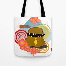 Fashion is Everything!  Tote Bag