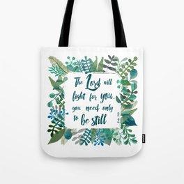 Exodus 14:14 Tote Bag